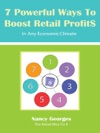 7 Powerful Ways To Boost Retail ProfitsIn Any Economic Climate