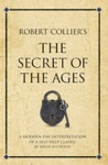 Robert Colliers Secret Of The Ages