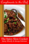 The Spicy Slow Cooker - Spicy Savory  Always Delicious