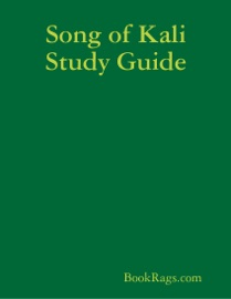 SONG OF KALI STUDY GUIDE