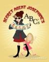 Secret Agent Josephines ABCs