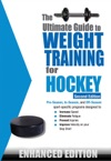 The Ultimate Guide To Weight Training For Hockey Enhanced Edition