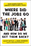 Where Did The Jobs Go--and How Do We Get Them Back