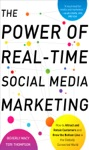 The Power Of Real-Time Social Media Marketing How To Attract And Retain Customers And Grow The Bottom Line In The Globally Connected World