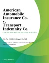 American Automobile Insurance Co V Transport Indemnity Co