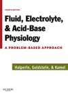 Fluid Electrolyte And Acid-Base Physiology E-Book