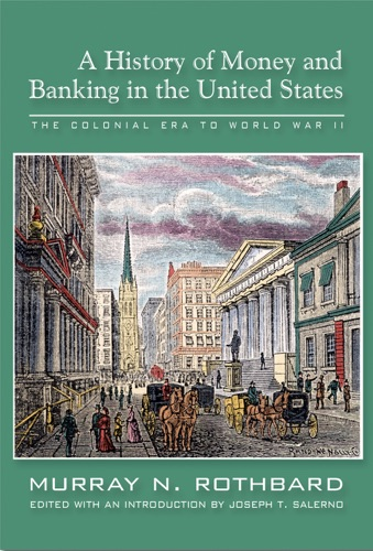 History of Money and Banking in the United States