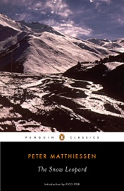 The Snow Leopard - Peter Matthiessen & Pico Iyer Book