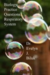 Biology Practice Questions Respiratory System