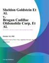 Sheldon Goldstein Et Al V Brogan Cadillac Oldsmobile Corp Et Al