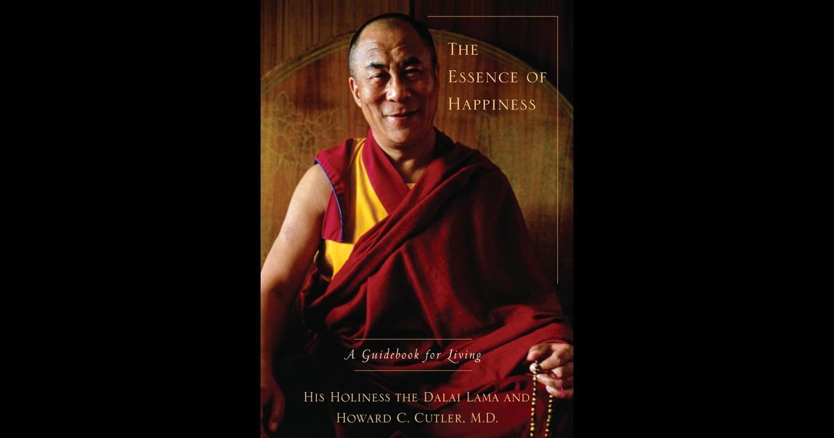 The Essence Of Happiness By Dalai Lama Amp Howard C Cutler border=