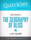 Quicklet On Eric Weiners The Geography Of Bliss