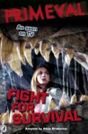 Primeval Fight For Survival