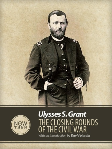 The Closing Rounds of the Civil War