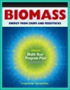 21st Century Biomass And Energy Crops Feedstocks Biochemical Conversion Cellulosic Ethanol Biodiesel Processing Research Sugars Biorefineries Agricultural Residue Corn Dry Mill Syngas