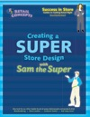 Creating A Super Store Design With Sam The Super