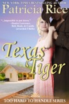 Texas Tiger Too Hard To Handle Book 3