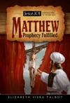 Matthew Prophecy Fulfilled