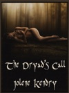 The Dryads Call