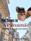 Hot Times In Panama