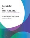 Becktold V Ind Acc Bd