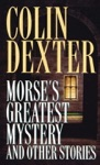 Morses Greatest Mystery And Other Stories