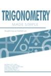Trigonometry Made Simple