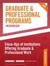 Petersons Graduate  Professional Programs An Overview--Close-Ups Of Institutions Offering Graduate  Professional Work