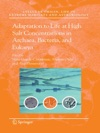 Adaptation To Life At High Salt Concentrations In Archaea Bacteria And Eukarya