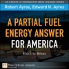 A Partial Fuel Energy Answer For America Electric Bikes