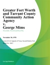 Greater Fort Worth And Tarrant County Community Action Agency V George Mims