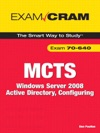 MCTS 70-640 Exam Cram Windows Server 2008 Active Directory Configuring