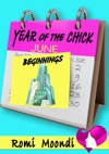 Year Of The Chick Beginnings