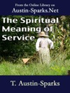 The Spiritual Meaning Of Service