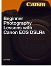 Beginner Photography Lessons With Canon EOS DSLRs