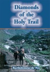 Diamonds Of The Holy Trail