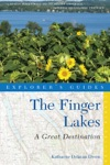 Explorers Guide Finger Lakes A Great Destination Fourth Edition