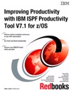 Improving Productivity With IBM ISPF Productivity Tool V71 For ZOS