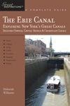 Explorers Guide Erie Canal A Great Destination Exploring New Yorks Great Canals