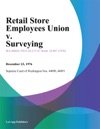 Retail Store Employees Union V Surveying