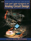 The Art And Science Of Analog Circuit Design
