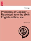 Principles Of Geology  Vol III Reprinted From The Sixth English Edition Etc