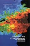 Improving The Effectiveness Of US Climate Modeling
