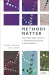 Methods Matter Improving Causal Inference In Educational And Social Science Research