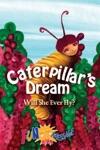 Caterpillars Dream