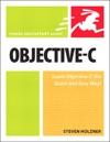 Objective-C Visual QuickStart Guide