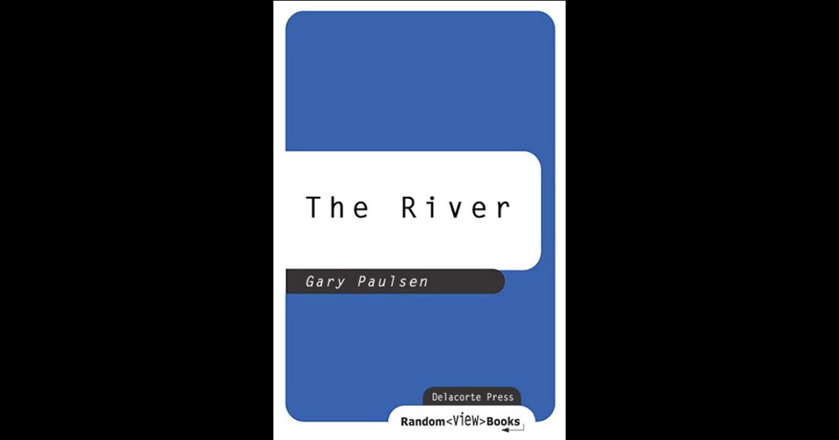the river gary paulsen The river gary paulsen, author delacorte press books for young readers  $1595 (144p) isbn 978-0-385-30388-0 tweet more by and about this author.