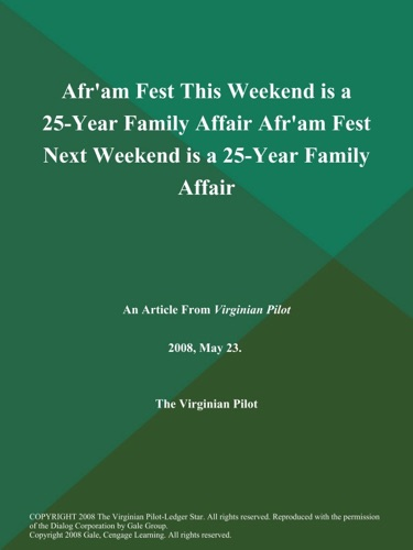 Afram Fest This Weekend is a 25-Year Family Affair Afram Fest Next Weekend is a 25-Year Family Affair