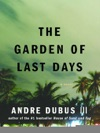 The Garden Of Last Days A Novel