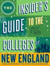 The Insiders Guide To The Colleges Of New England